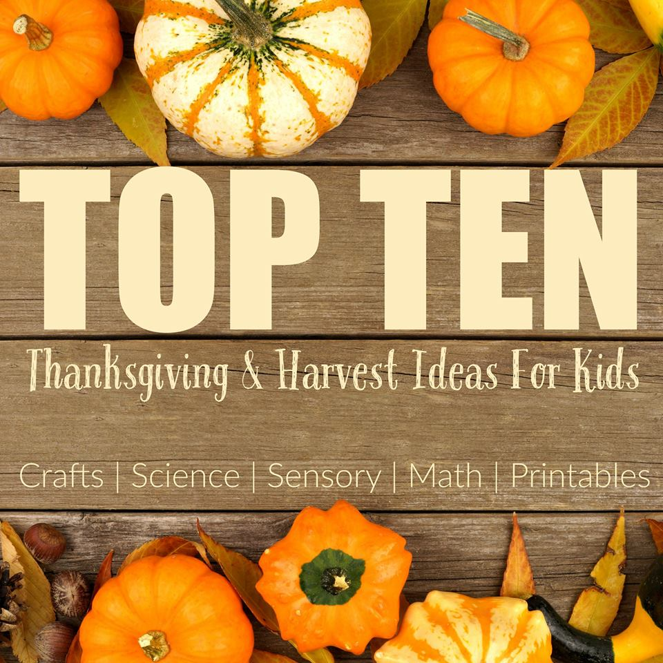 Top 10 Thanksgiving and Harvest ideas